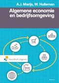 Algemene economie en bedrijfsomgeving | Wim Hulleman ; A.J. Marijs |