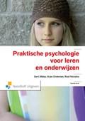 Praktische psychologie voor leren en onderwijzen | Gert Alblas ; Arjan Endeman ; Roel Heinstra |
