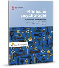 Klinische Psychologie   Ellin Simon ; Eva de Hullu ; Guus Smeets ; Henk T. van der Molen  