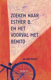 Zoeken naar Esther B. en het voorval met Benito   Do Van Ranst  