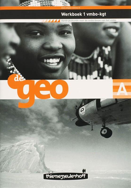 De Geo aardrijkskunde 1 Vmbo-kgt Werkboek A/B