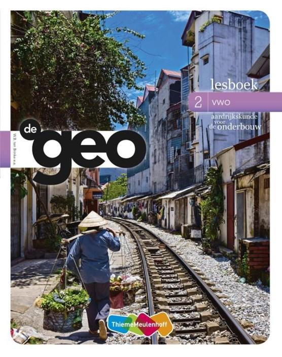 De geo 2 vwo; Aardrijkskunde voor de onderbouw Lesboek