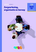 Zorgverlening, organisatie en beroep niveau 3 Werkboek | M.C. Baseler ; M.B.J. Linssen ; G.O. van Vugt |
