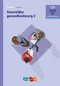 Geestelijke gezondheidszorg 2 niveau 4 Werkboek   Engeltjes A. ; A. Willemse  