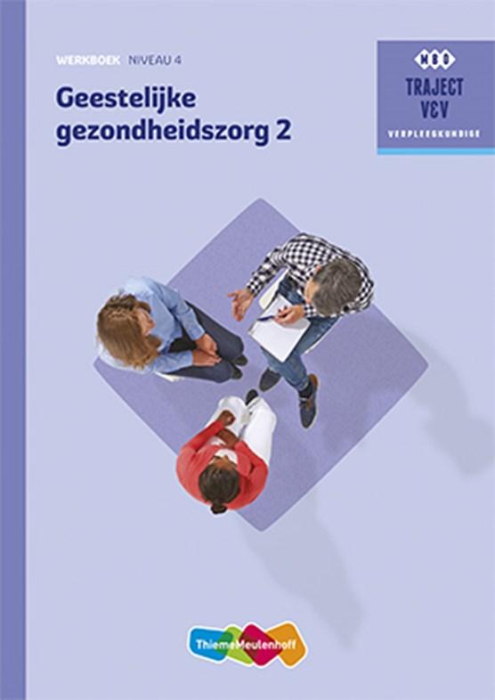 Geestelijke gezondheidszorg 2 niveau 4 Werkboek