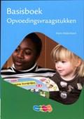 Basisboek opvoedingsvraagstukken | Hans Malschaert |