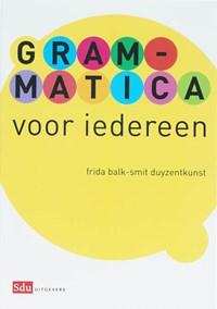 Grammatica voor iedereen | F. Balk-Smit Duyzentkunst |