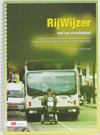 Rijwijzer met uw scootmobiel | B.M. Aussen & B.W.M. Elschot |