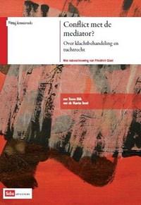 In conflict met de mediator? | Toos Bik ; Karin Iest |