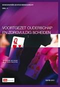 Voortgezet ouderschap en zorgvuldig scheiden 2013 | C.A.R.M. van Leuven ; B.E.S. Chin-A-Fat |