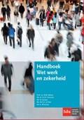 Handboek Wet werk en zekerheid | Ronald Beltzer ; Maureen te Poel ; Edith Franssen ; Klaas Wiersma |