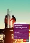 Handboek Arbeidstijdenwet | J. van Drongelen ; D.J.J. Korver |