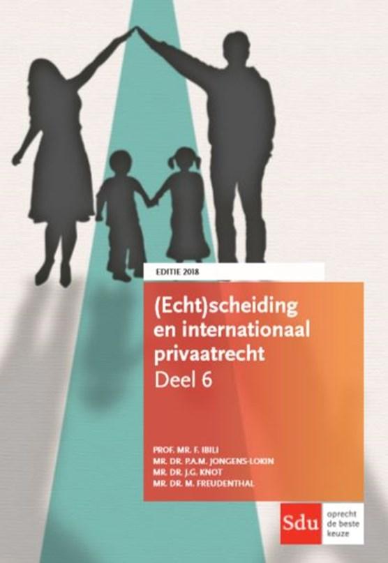 (Echt)scheiding en internationaal privaatrecht 2018
