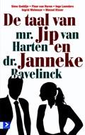 De taal van mr. Jip van Harten en dr. Janneke Bavelick   Annet Talsma  
