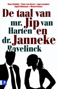 De taal van mr. Jip van Harten en dr. Janneke Bavelick | Annet Talsma |