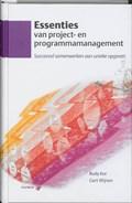 Essenties van project- en programmamanagement | R. Kor ; G. Wijnen |