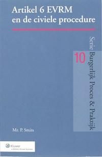 Artikel 6 EVRM en de civiele procedure | Paula Smits |