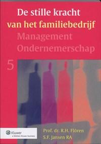 De stille kracht van het familiebedrijf   R.H. Floren ; S.F. Jansen  