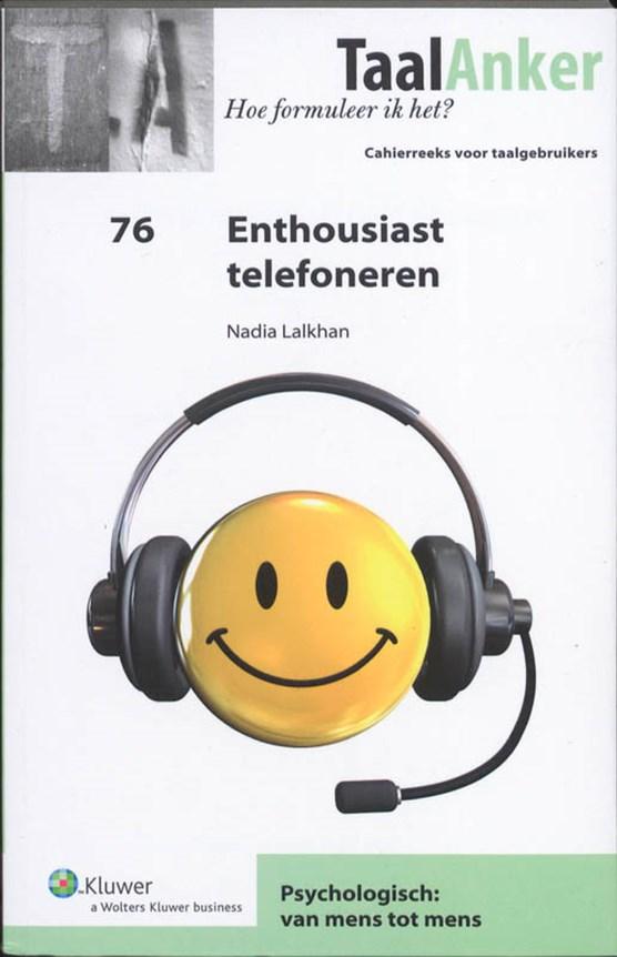 Enthousiast telefoneren