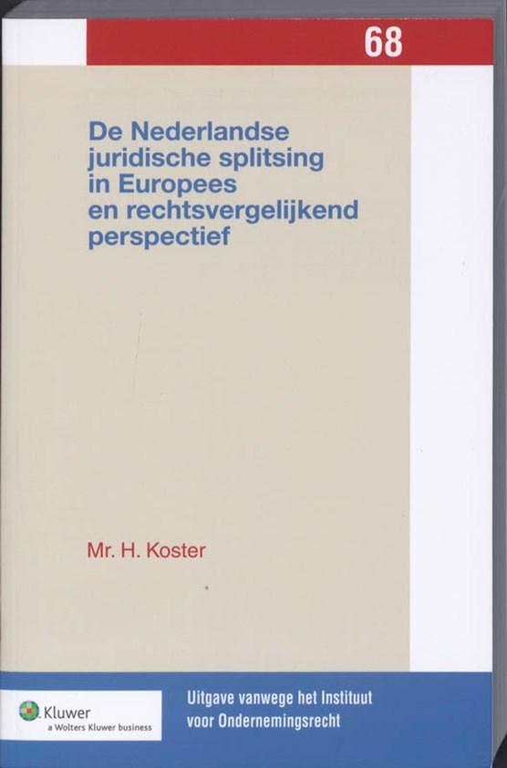 De Nederlandse juridische splitsing in Europees en rechtsvergelijkend perspectief