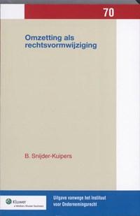 Omzetting als rechtsvormwijziging   Birgit Snijder-Kuipers  
