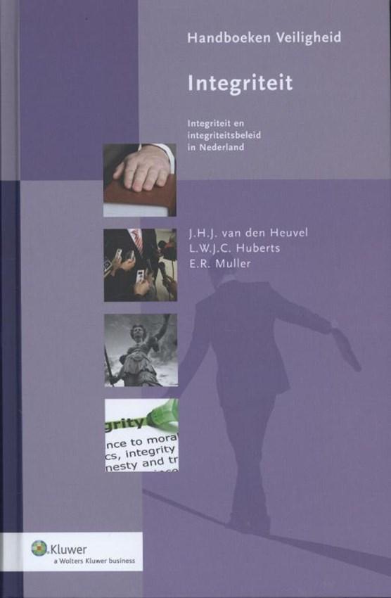 Integriteit: integriteit en integriteitsbeleid in Nederland