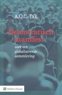Democratisch manifest | A.Q.C. Tak |