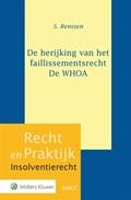 De herijking van het faillissementsrecht - De WHOA   S. Renssen  