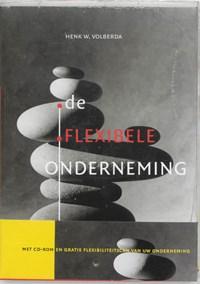 De flexibele onderneming   Henk W Volberda  