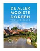 De allermooiste dorpen van Nederland | Quinten Lange | 9789018047672