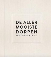 De allermooiste dorpen van Nederland, luxe editie | Quinten Lange |
