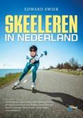 Skeeleren in Nederland | Edward Swier |