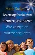 De levensopdracht van nieuwetijdskinderen | Hans Stolp |