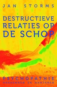 Destructieve relaties op de schop | Jan Storms |