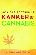 Kanker en cannabis | Monique Posthumus |