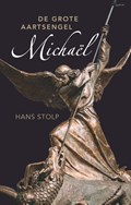 De grote aartsengel Michaël | Hans Stolp |