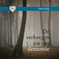 De verborgen zin van dementie | Hans Stolp |