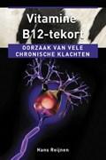 Vitamine B12-tekort   Hans Reijnen  