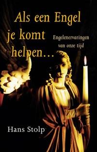 Als een engel je komt helpen | Hans Stolp |