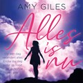 Alles is nu | Amy Giles |