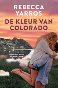 De kleur van Colorado | Rebecca Yarros |