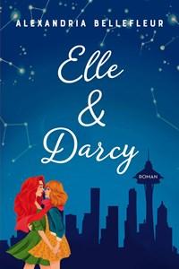 Elle & Darcy | Alexandria Bellefleur |