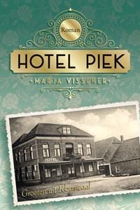 Hotel Piek   Marja Visscher  
