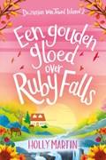 Een gouden gloed over Ruby Falls   Holly Martin  