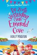 De zoete verleiding van Emerald Cove   Holly Martin  