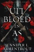 Uit bloed en as   Jennifer L. Armentrout  