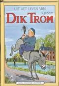 Uit het leven van Dik Trom | C.Joh. Kieviet ; C. Joh. Kieviet ; J. Braakensiek |