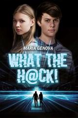 What the hack!   Maria Genova   9789020622447