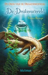 De Drakenwereld   Fiona Rempt  