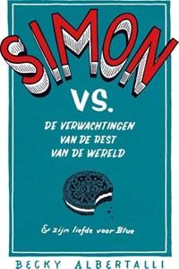 Simon vs de verwachtingen van de rest van de wereld & zijn liefde voor Blue | Becky Albertalli |